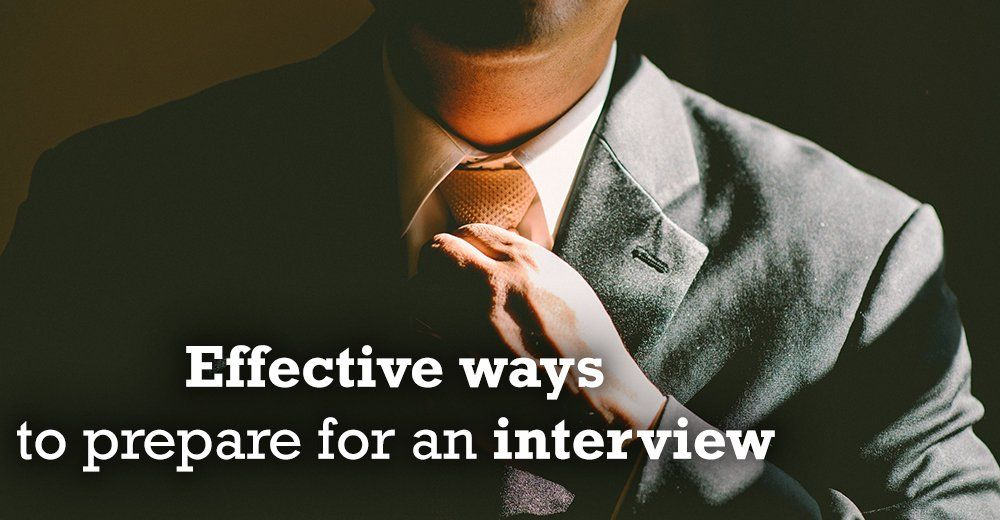 4 Simple and effective ways to prepare for an interview