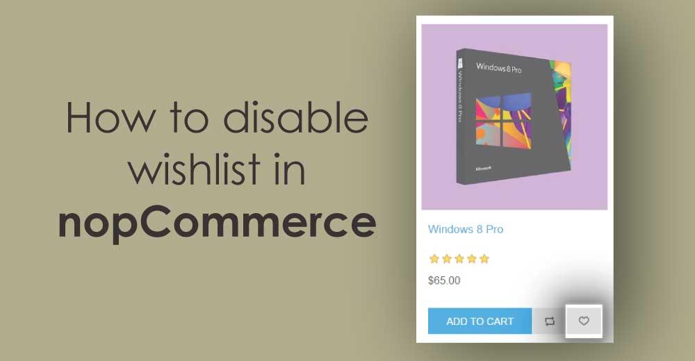How to disable wishlist in nopCommerce