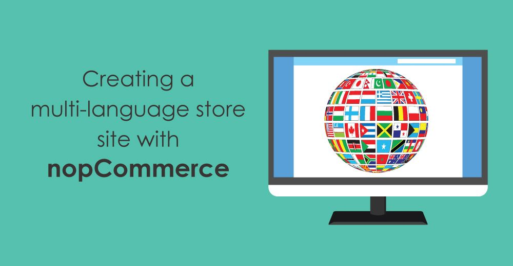 How to create a multi-language store site with nopCommerce