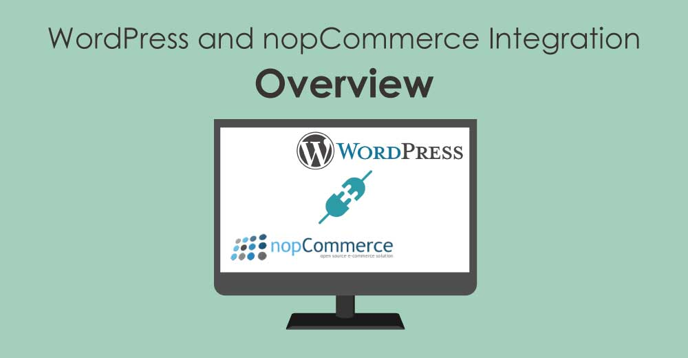 Overview of WordPress and nopCommerce Integration