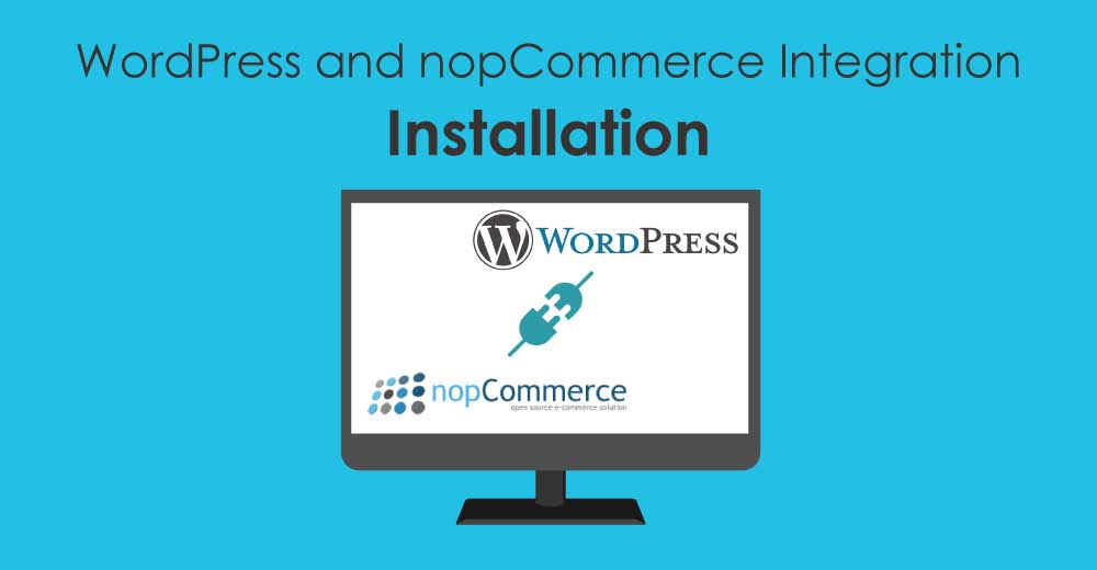 Installing WordPress and nopCommerce Integration