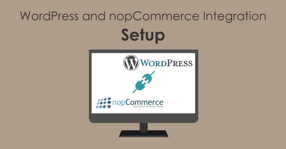 Setting up your websites for WordPress and nopCommerce Integration
